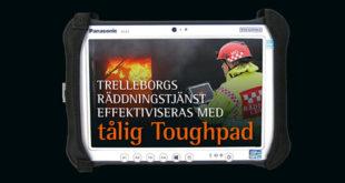 Trellebords räddningstjänst effektiviseras med tålig Toughpad