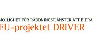 Möjlighet för räddningstjänster att bidra i EU-projektet DRIVER